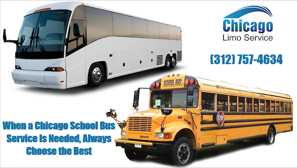 When A Chicago School Bus Service Is Needed Always Choose