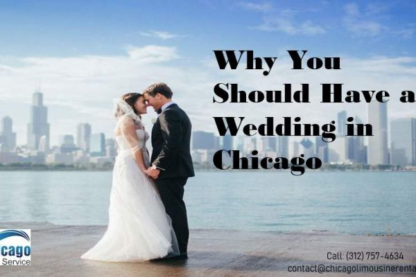 10 Reasons You Need to Consider Having a Wedding in Chicago